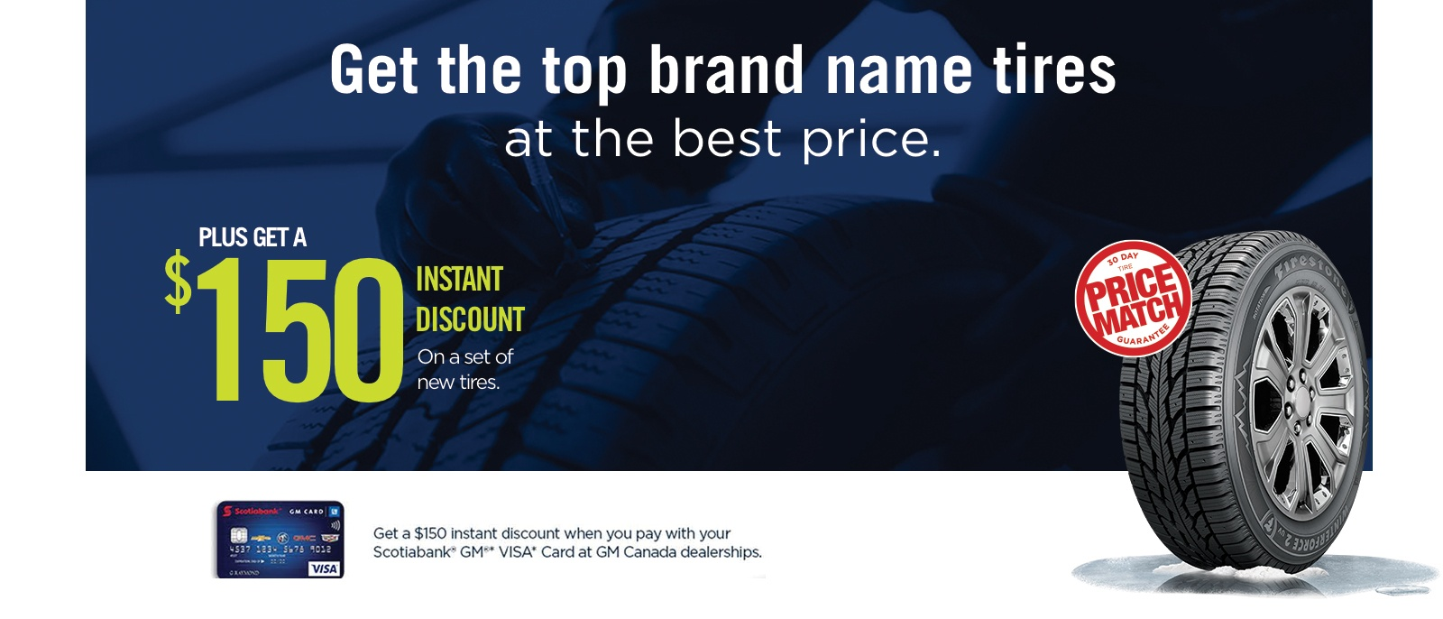 Tire DISCOUNT with your Scotiabank Visa Card at Northstar GM