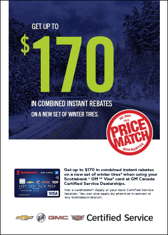 GET UP TO $170 IN COMBINED INSTANT REBATES ON A NEW SET OF WINTER TIRES Jack Carter Northstar GM Cranbrook BC