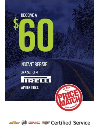 Receive a $60 instant rebate on a set of 4 Pirelli tires Jack Carter Northstar GM Cranbrook BC